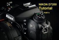 آموزش منوی دوربین نیکون NIKON D7200 بخش هشتم (آخر)