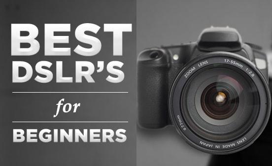 بهترین دوربین برای شروع عکاسی